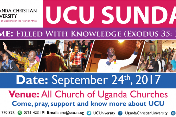 Theme: Filled with Knowledge (Exodus 35:31-35) Come pray, support & know more about Uganda Christian University (UCU)