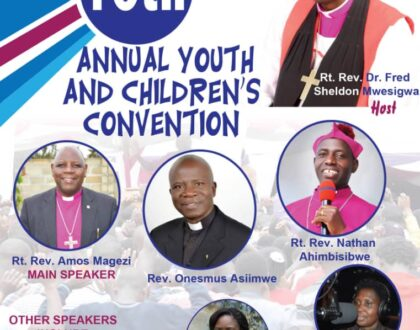 ANKOLE DIOCESE 10TH ANNUAL YOUTH AND CHILDREN CONVENTION 8TH -10TH JANUARY 2021